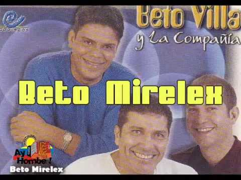 La niña de mis ojos- Beto Villa y la Compañia (Con Letra) Ay Hombe!!!