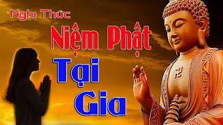 Nghi Thức Niệm Phật hằng Ngày - Dùng cho Đạo Tràng Niệm Phật Hoặc Tu Tại Gia