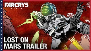Far Cry 5 - Lost On Mars Launch Trailer