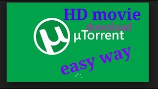 How to torrent file download easy way any file or HD movie