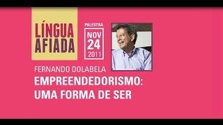 Mix Palestras | Empreendedorismo: uma forma de ser | Fernando Dolabela
