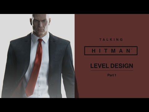 Over Hitman gesproken | Leveldesign