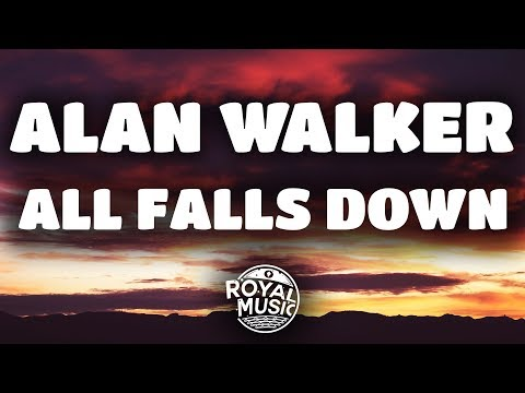 Alan Walker - All Falls Down (feat. Noah Cyrus & Digital Farm Animals) (Lyrics / Lyric Video)