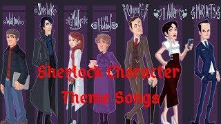 Sherlock (BBC) - Character Theme Songs