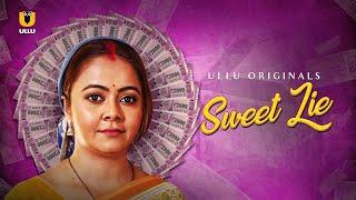 Sweet Lie ULLU Web Series