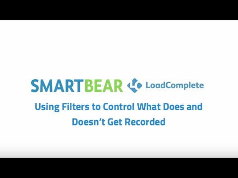 LoadComplete: Using Filters To Control What Gets Recorded