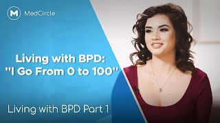 What It's Like to Live With Borderline Personality Disorder (BPD)