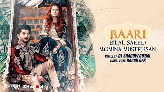 Baari (Remix) – DJ Shadow Dubai – Bilal Saeed – Momina Mustehsan