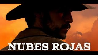 NUBES ROJAS (2016) - WESTERN Full movie