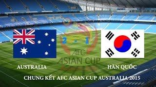Australia vs Hàn Quốc Chung kết Cúp bóng đá Châu Á 2015