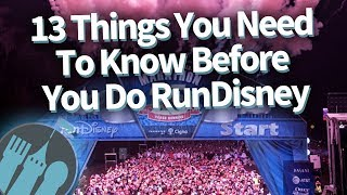 13 Things You Need To Know Before You RunDIsney!