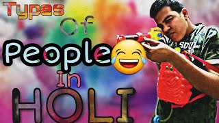 AMAY VINES- Types of people in HOLI