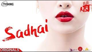 11:11NST - Sadhai | Official Lyrical Video | Arbitrary Originals
