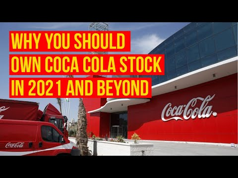 Why You Should Own Coca-Cola (KO) Stock In 2021 And Beyond