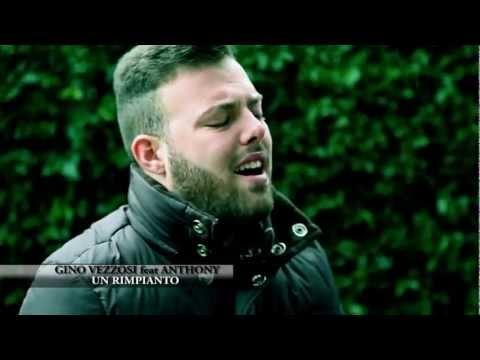 Gino Vezzosi & Anthony - Un rimpianto (Video Ufficiale 2013)