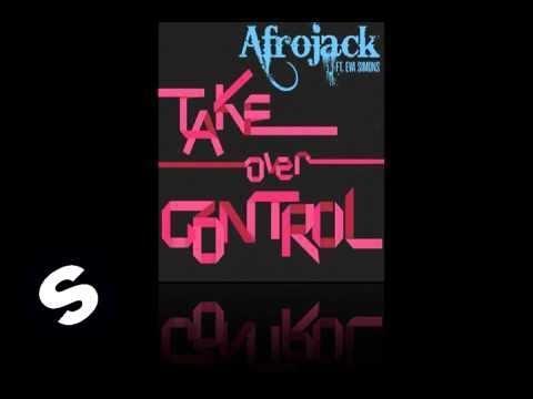 Afrojack ft. Eva Simons - Take Over Control (Official Radio Mix)