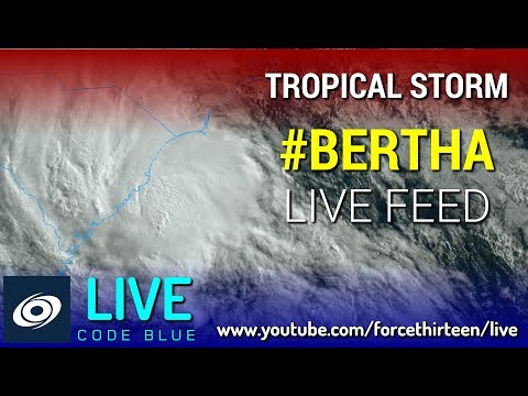 Force Thirteen Live Coverage - Tropical Storm Bertha Makes Landfall in South Carolina - May 27, 2020
