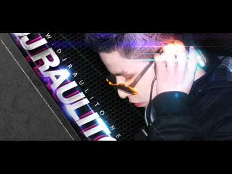 DJ Raulito (Quites La Ropa,Darte Duro Pam Pam,Motivando,Bailoteo) WWW.DJRAULITO.NET Mix #1