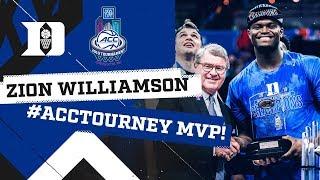 ZION WILLIAMSON: ACC Tournament MVP!