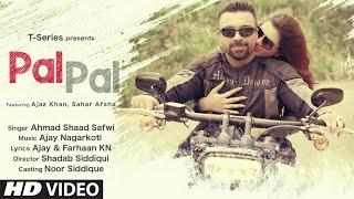 Pal Pal – Ahmad Shaad Safwi