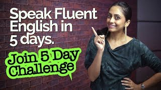 How to speak Fluent English in 5 days | Learn 1 Easy Trick for speaking fluently with Meera