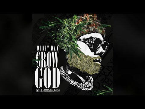 Money Man - Grow God (Full Mixtape)