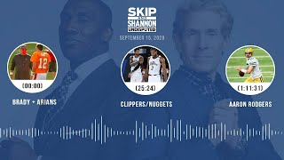 Brady + Arians, Clippers/Nuggets, Aaron Rodgers (9.15.20) | UNDISPUTED Audio Podcast