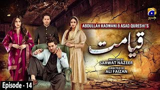 Qayamat - Episode 14 || English Subtitle || 23rd February 2021 - HAR PAL GEO
