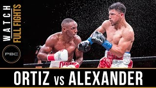 Ortiz vs Alexander FULL FIGHT: February 17, 2018 - PBC on FOX