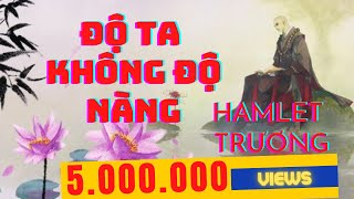 Độ Ta Không Độ Nàng (渡我不渡她) | Hamlet Trương | Lyrics Video
