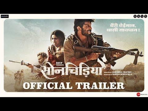 Sonchiriya - Official Trailer - Sushant, Bhumi P, Manoj B, Ranvir S - Abhishek C