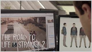 Life is Strange 2 - The Road to Life is Strange 2