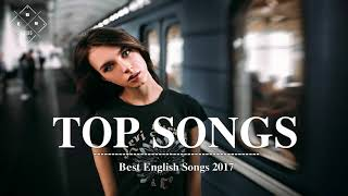 TOP SONGS 2018 ♫ Best Music Mix 2017 ♫ Hits Love Song Remixes Cover Of Poular Song 2017