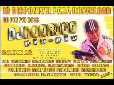 Baixar CD BATIDÃO DJ PIU PIU 2013 - SEQUENCIA FODA
