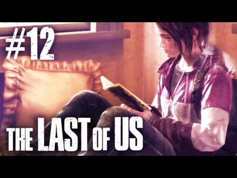 The Last Of Us Gameplay - Part 12 - So Many Feels ; ; - Smashpipe Games