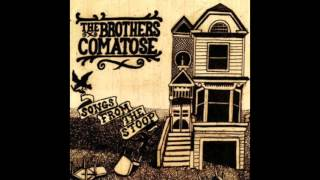 """The Brothers Comatose - """"26 On The List"""" (Audio)"""