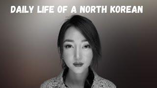 Daily Life of a North Korean