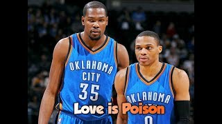 kevin-durant-x-russell-westbrook-love-is-poison.jpg