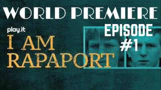 I Am Rapaport Stereo Podcast Episode 1 - World Premiere