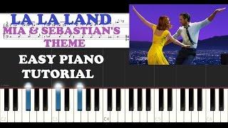 La La Land - Mia & Sebastian's Theme (EASY Piano Tutorial + FREE PIANO SHEET)
