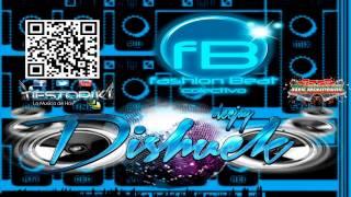 El Changazo - Dishuek Dj - Fashion Beat - Video Official Tiestoriki Zona Djs Mex