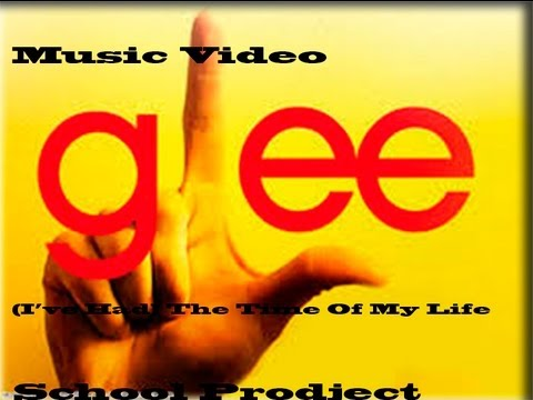 Baixar (I've Had) The Time of My Life - Glee Cast Music Video