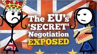 * The EU's 'SECRET' Brexit Negotiation EXPOSED 🙄