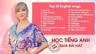 Học Tiếng Anh Qua Bài Hát | Những Bài Hát Tiếng Anh Hay Nhất | Vietsub bởi TOPICA Native