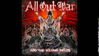 All Out War - Into The Killing Fields(2010) FULL ALBUM