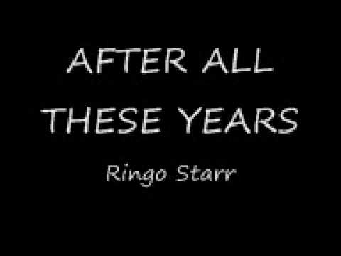After All These Years - Ringo Starr