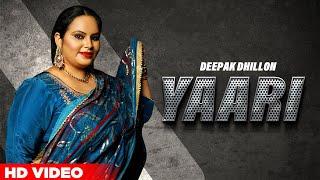 Yaari – Deepak Dhillon (Virsa Bolda 2021)