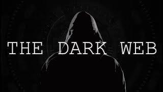 The Dark Web Exposed