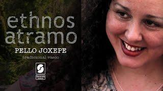 Ethnos Atramo - Pello Joxepe
