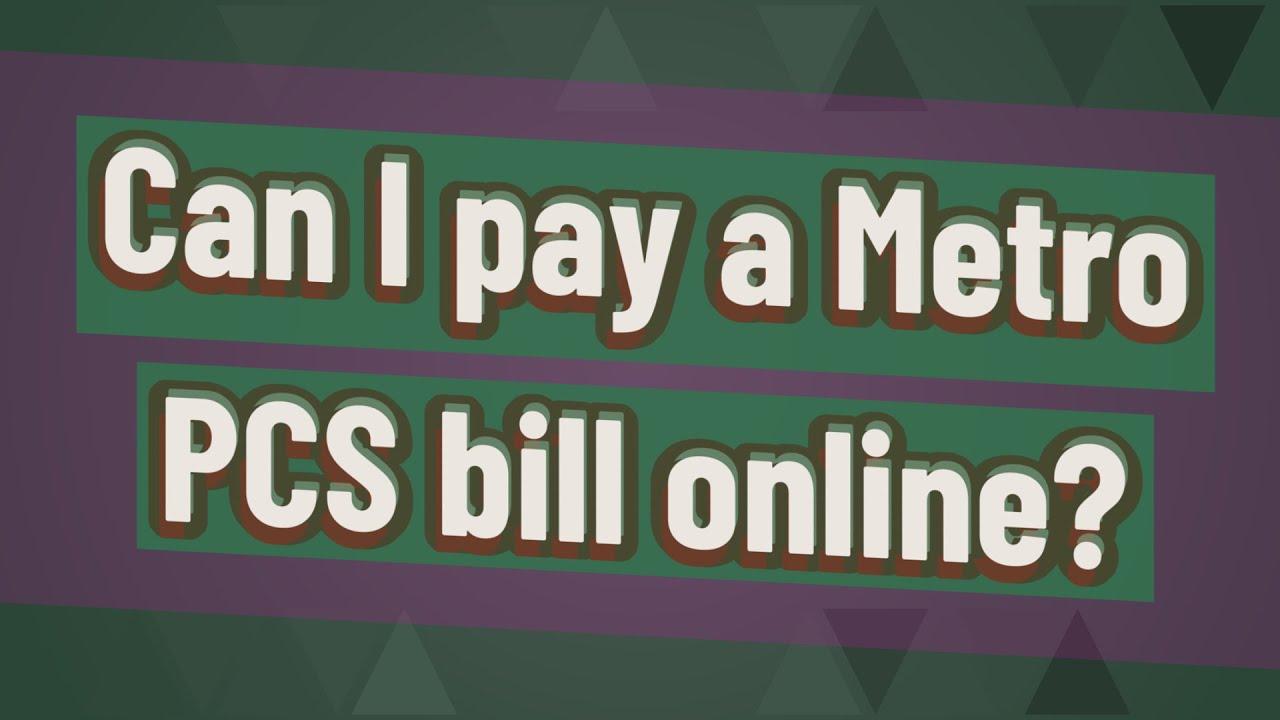 Can I Pay My Metro Pcs Bill At Amscot